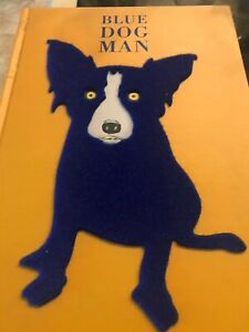 Signed 1999 George Rodrigue Blue Dog Man (First Edition)