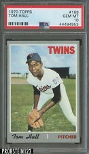 1970 Topps #169 Tom Hall Twins PSA 10 GEM MINT