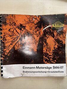 Stihl 07 Einmann Motorsäge, Bedienungsanleitung Und Ersatzteilliste, Original