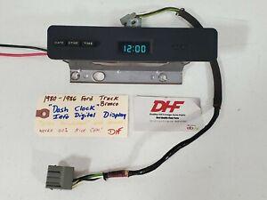 "80-86 Ford Truck Digital Dash Clock!! "" Refurbished "" with Harness Bronco NICE!!"