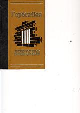 L OPERATION JERICHO de REMY - éditions de CREMILLE 1972