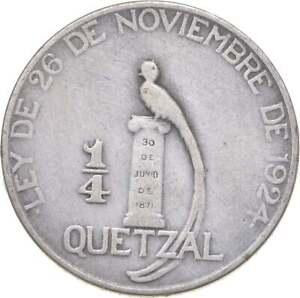 Better - 1925 Guatemala 1/4 Quetzal - TC *254