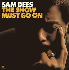 Sam Dees - The Show Must Go On (Warner Japan) (NEW CD)