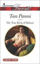 The True King of Dahaar (Harlequin LP PresentsA Dynasty of Sand and Scandal)