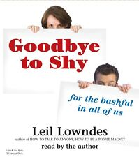 Goodbye To Shy 3-CD Audiobook - Leil Lowndes - NEW - FREE SHIPPING
