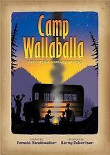 Camp Wallaballa : A Kid's Musical about God's Promises by Pamela Vandewalker