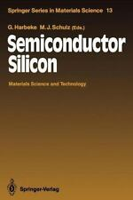 Springer Series in Materials Science Ser.: Semiconductor Silicon : Materials...