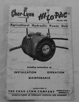 Char-Lynn Hi-Lo-Pac PTO Driven Hydraulic Power Pack Farmall A B Model 600 Manual