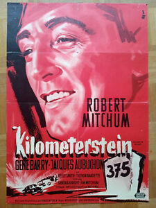 Kinoplakat KILOMETERSTEIN 375 Filmposter A1 1958 EA Robert Mitchum tolle Grafik