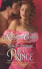 How to Propose to a Prince (Royle Sisters)