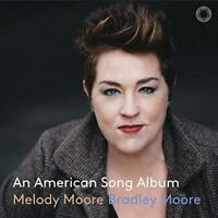 Melody Moore / Bradley Moore - An American Song Album (NEW CD)