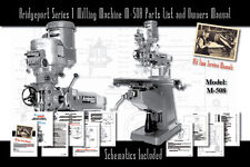 Bridgeport Series 1 Milling Machine M-508 Service Manual Parts Lists Schematics