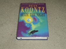 DEAN KOONTZ: SEIZE THE NIGHT - SIGNED UK FIRST EDITION HARDCOVER 1/1