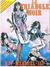 LE TRIANGLE NOIR N° 11 BANDES DESSINEES POUR ADULTES 1980 TRES BON ETAT