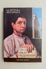 LA PITTURA METAFISICA - Neri Pozza Editore - 1979