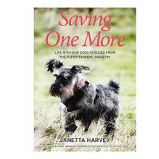 Saving One More by Janetta Harvey (Paperback) Schnauzerfest