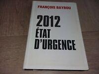 2012 ETAT D'URGENCE / FRANCOIS BAYROU