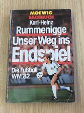 Buch Karl-Heinz Rummenigge - Unser Weg ins Endspiel - die Fußball WM 82 B61