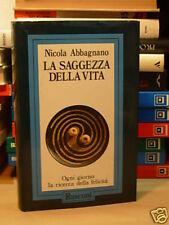 LA SAGGEZZA DELLA VITA di NICOLA ABBAGNANO (F58)