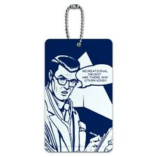Recreational Drugs Any Other Kind Funny Humor Luggage Card Carry-On ID Tag
