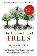 The Hidden Life of Trees: The International Bestseller - What They Feel, How...