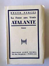 LA FOSSE AUX VENTS ATALANTE 1951 ROGER VERCEL VOLUME 3 EO