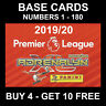 PANINI PREMIER LEAGUE ADRENALYN XL 2019/20 BASE CARD/S 1-180 2019/2020