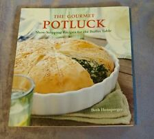 Gourmet Potluck: Show-Stopping Recipes for the Buffet Table (2006,PB) 100pgs NEW