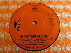 "Andy Williams In The Arms Of Love 7"" Single CBS 1966 Ex Condition."