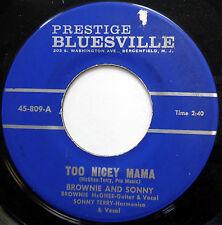 BROWNIE & SONNY 45 Too Nicey Mama / Pawnshop BLUES Prestige BLUESVILLE w3079
