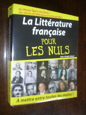 LA LITTERATURE FRANÇAISE POUR LES NULS - Jean-Joseph Julaud 2005