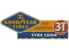NEW Goodyear 3T tin metal sign