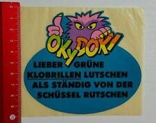 Aufkleber/Sticker: Oky Doky - Lieber grüne Klobrillen lutschen ... (060716126)