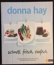 Donna Hay | schnell, frisch, einfach. | 2011 | deutsch | Kochbuch 160 Rezepte