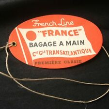CGT French Line SS FRANCE Luggage Tag Bagage A Main