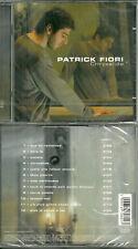 CD - PATRICK FIORI : CHRYSALIDE / NEUF EMBALLE - NEW & SEALED