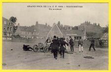 cpa Rare SPORT GRAND PRIX AUTOMOBILE CLUB de FRANCE 1908 VOITURETTES un ACCIDENT