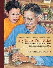 NEW - My Tata's Remedies / Los remedios de mi Tata