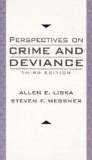Perspectives on Crime and Deviance by Steven F. Messner and Allen E. Liska (1998