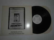 LP-THE ARMS OF SOMEONE NEW Burying the carnival ON OFFICE REC.. RARE