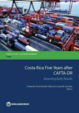 Costa Rica Five Years after CAFTA-DR, Koehler-Geib, (Fritzi) 9781464805684,,