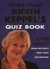 Judith Keppel's Quiz Book: 1000 Questions from Britain's First Quiz Millionair,