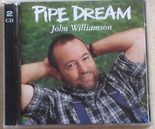 JOHN WILLIAMSON - PIPE DREAM - LIMITED EDITION 2 CD SET - EMI label (1997)