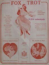 PUBLICITE ARYS PARFUM FOX TROT AMOUR DANS LE COEUR JARDIN LA NUIT DE 1922 AD PUB