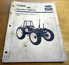 Ford 7530 High Clearance Tractor Operator's Owner's Book Manual