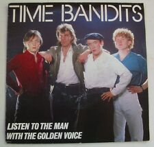 "TIME BANDITS ""Listen to the man with the golden voice""  SP 7"" 45Tours   1983"
