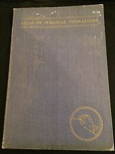 ATLAS OF SURGICAL OPERATIONS Large Illustrated Hardcover