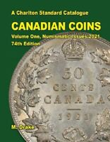 2021 Charlton Standard Catalog Canadian Coins Vol.1 Numismatic Issues 74th Ed.