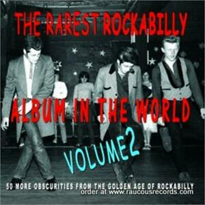 Rarest Rockabilly Album In The World Ever volume 2 (2CD) 1950s Rock 'n' Roll NEW