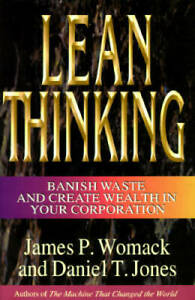 Lean Thinking : Banish Waste and Create Wealth in Your Corporation - GOOD
